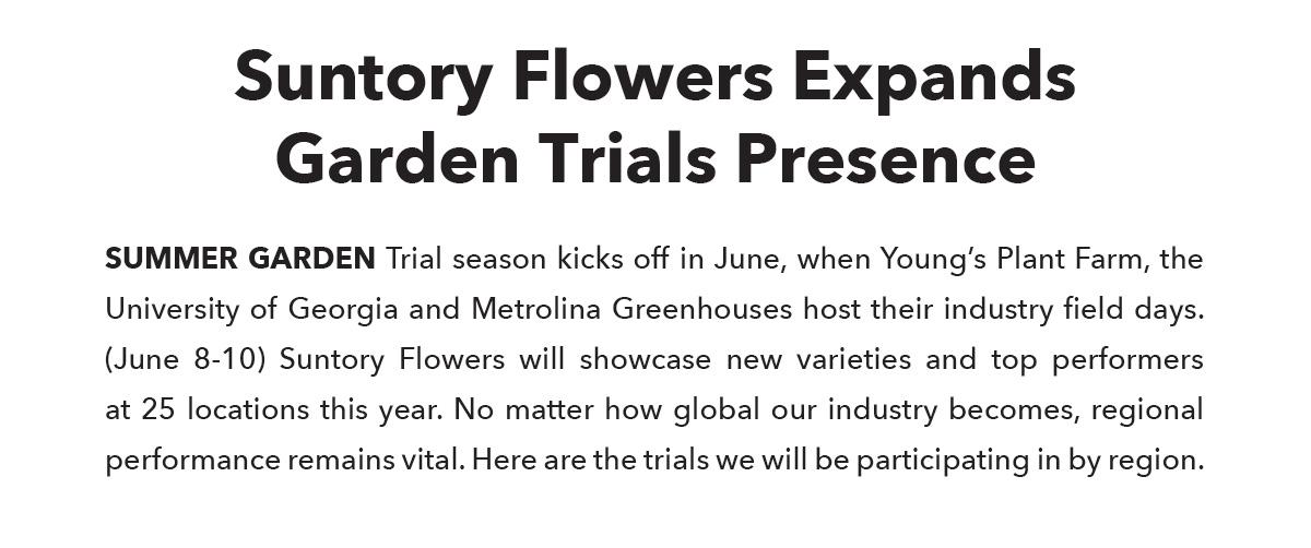 Suntory Flowers Expands Garden Trials Presence
