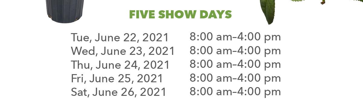 5 Show Days